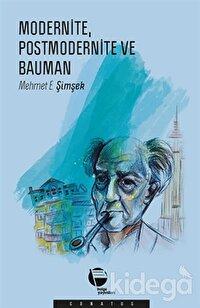 Modernite Postmodernite ve Bauman