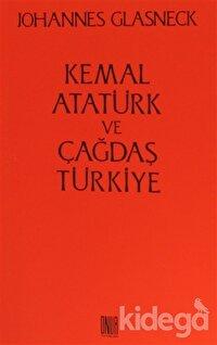 Kemal Atatürk ve Çağdaş Türkiye