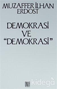 Demokrasi ve ''Demokrasi''