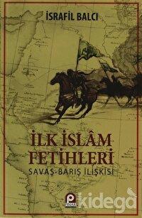 İlk İslam Fetihleri