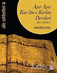 Aşır Aşır Kur'an-ı Kerim Dersleri
