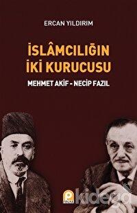 İslamcılığın İki Kurucusu