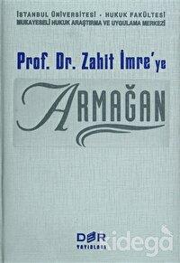 Prof. Dr. Zahit İmre'ye Armağan