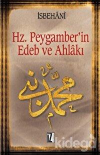 Hz. Peygamber'in Edeb ve Ahlakı