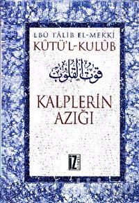 Kutü'l-Kulub  Kalplerin Azığı (4 Cilt Takım)