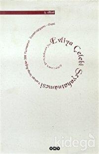 Evliya Çelebi Seyahatnamesi 2. Kitap  Topkapı Sarayı Bağdat 304 Yazmasının Transkripsiyonu - Dizini