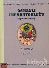 Osmanlı İmparatorluğu Coğrafyası Sözlüğü