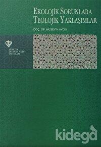 Ekolojik Sorunlara Teolojik Yaklaşımlar