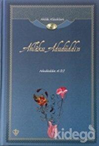 Ahlak Klasikleri 6 - Ahlaku Adudüddin