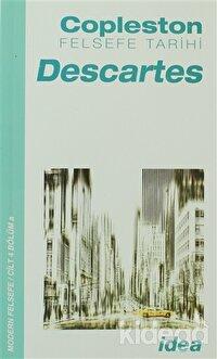 Felsefe Tarihi Descartes Cilt 4