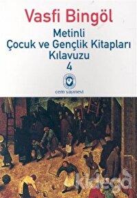 Metinli Çocuk ve Gençlik Kitapları Kılavuzu 4