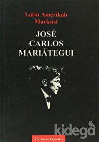 Latin Amerikalı Marksist Jose Carlos Marıateguı