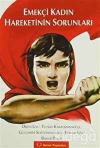 Emekçi Kadın Hareketinin Sorunları