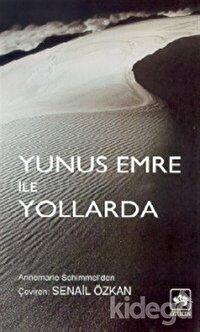 Yunus Emre ile Yollarda