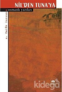 Nil'den Tuna'ya Osmanlı Yazıları