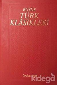 Büyük Türk Klasikleri Cilt 1