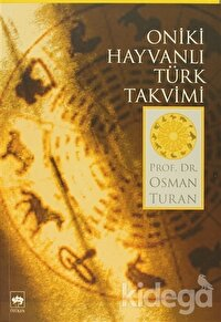 Oniki Hayvanlı Türk Takvimi