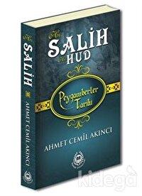 Hz. Salih ve Hz. Hud - Peygamberler Tarihi