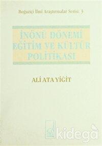 İnönü Dönemi Eğitim ve Kültür Politikası 1938-1950