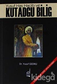 Yusuf Has Hacib ve Kutadgu Bilig
