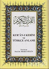 Kur'an-ı Kerim ve Türkçe Anlamı