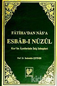 Fatiha'dan Nas'a Esbab-ı Nüzul (2 Cilt Takım)