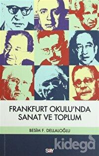Frankfurt Okulu'nda Sanat ve Toplum