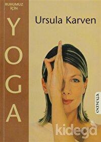 Ruhumuz için Yoga