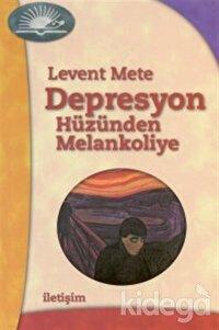Depresyon - Hüzünden Melankoliye