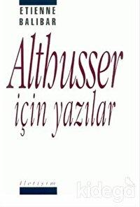 Althusser İçin Yazılar