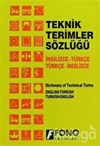 İngilizce / Türkçe - Türkçe / İngilizce Teknik Terimler Sözlüğü