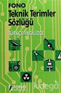Türkçe / İngilizce Teknik Terimler Sözlüğü