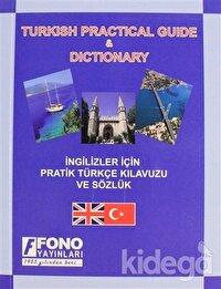 İngilizler için Pratik Türkçe Konuşma Kılavuzu (Turkish Phrase Book)