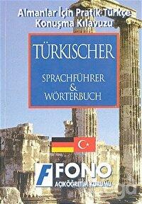 Almanlar için Pratik Türkçe Konuşma Kılavuzu (Türkische Sprachführer)