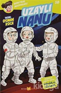 Uzaylı Nanu - Nanu'nun Maceraları 10
