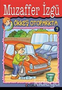 Ökkeş Otoparkta 7