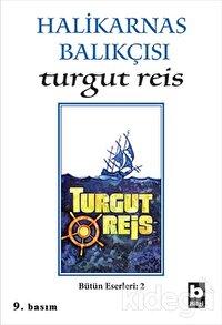 Halikarnas Balıkçısı -Turgut Reis Bütün Eserleri 2