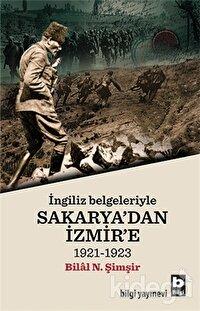 İngiliz Belgeleriyle Sakarya'dan İzmir'e
