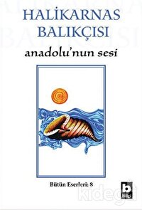 Halikarnas Balıkçısı - Anadolu'nun Sesi Bütün Eserleri 8