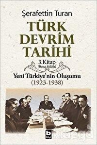 Türk Devrim Tarihi 3. Kitap (İkinci Bölüm)
