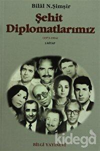 Şehit Diplomatlarımız 1973-1994 (2 Cilt Takım)
