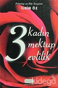 3 Kadın 3 Mektup 3 Evlilik