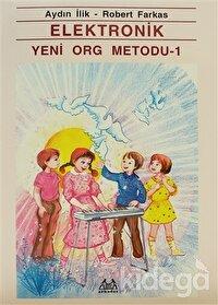 Elektronik Yeni Org Metodu 1