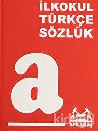 İlköğretim Türkçe Sözlük (1,2,3,4,5. Sınıflar İçin)