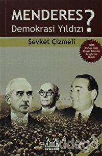 Menderes Demokrasi Yıldızı?