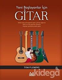 Yeni Başlayanlar İçin Gitar