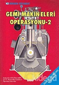 Gemi Makineleri Operasyonu 2