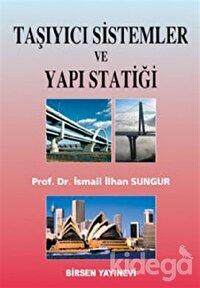 Taşıyıcı Sistemler ve Yapı Statiği