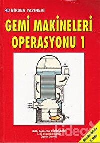 Gemi Makineleri Operasyonu 1