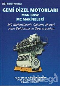 Gemi Dizel Motorları (Man, B&W, MC Makineleri)